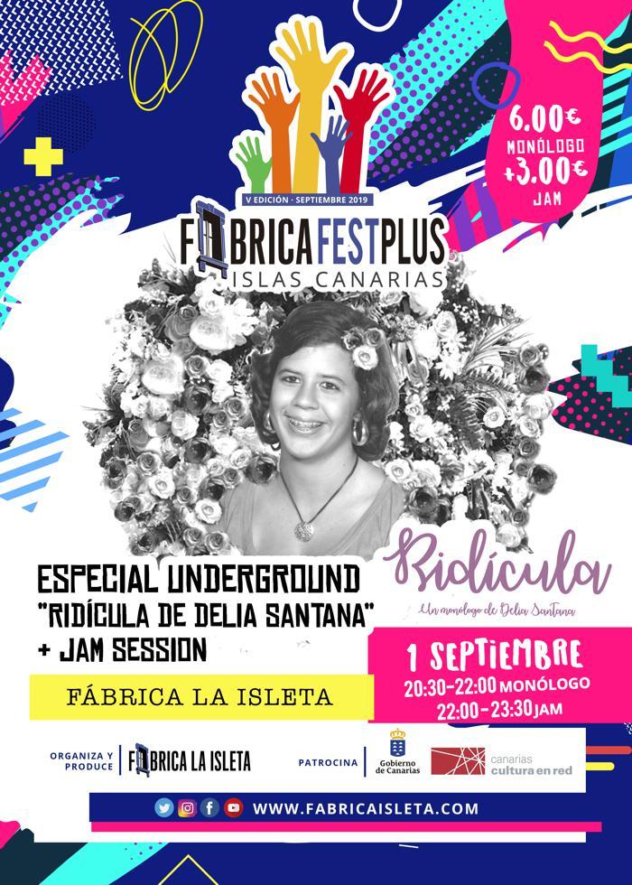 Especial Underground con «Ridícula» de Delia Santana + Jam Session