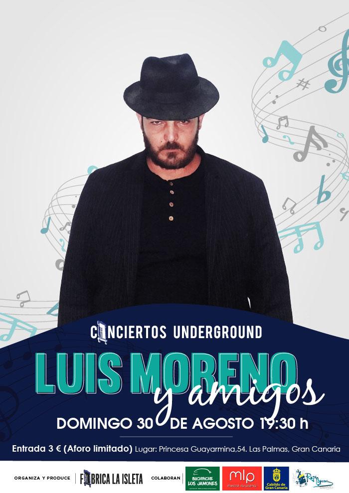 LUIS MORENO Y AMIGOS – CONCIERTOS UNDERGROUND