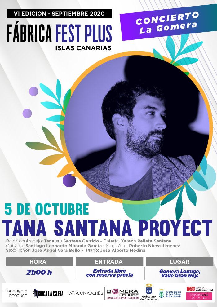 Tana Santana Proyect – La Gomera
